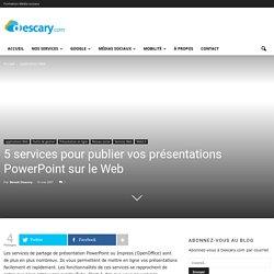 5 services pour publier vos présentations PowerPoint sur le Web