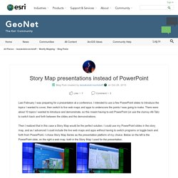 Story Map presentations instead of PowerPoint