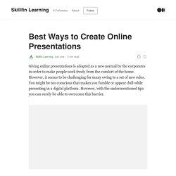 Best Ways to Create Online Presentations