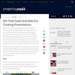40+ Free Tools & Sites For Creating Presentations