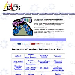 Free Spanish Powerpoint Presentations to Teach - Spanish4Teachers.org