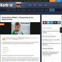 Présentations HTML5 – 4 frameworks et une télécommande