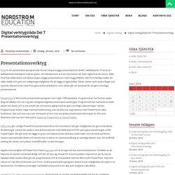 Digital verktygslåda Del 7 Presentationsverktyg – NORDSTRÖM EDUCATION