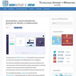 presentator, nueva plataforma gratuita de diseño y colaboración