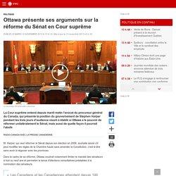 Ottawa présente ses arguments sur la réforme du Sénat en Cour suprême