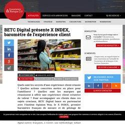 BETC Digital présente X INDEX, baromètre de l'expérience client