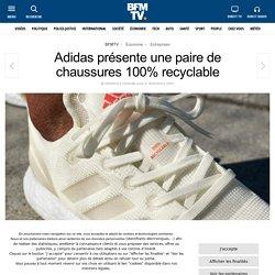 Adidas présente une paire de chaussures 100% recyclable