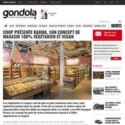 Coop présente Karma, son concept de magasin 100% végétarien et vegan