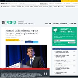 Manuel Valls présente le plan français pour la cybersécurité