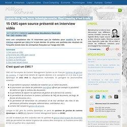 15 CMS open source présenté en interview vidéo