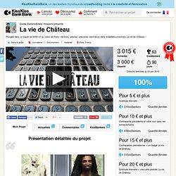Elodie Raitière&Hélaï Hosseini présente La vie de Château