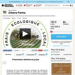 Urbana Farms présenté par jmlaper