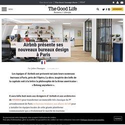 Airbnb présente ses nouveaux bureaux design à Paris - 03/07/17