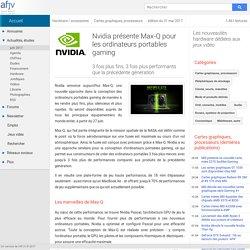 Nvidia présente Max-Q pour les ordinateurs portables gaming