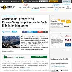 André Vallini présente au Puy-en-Velay les prémices de l'acte II de la loi Montagne