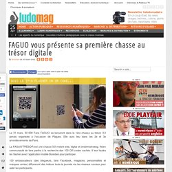 FAGUO vous présente sa première chasse au trésor digitale