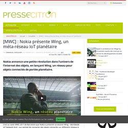 [MWC] : Nokia présente Wing, un méta-réseau IoT planétaire