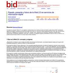 Pasado, presente y futuro de la Web 2.0 en servicios de información digital