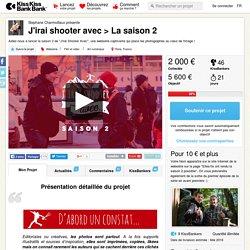 J'irai shooter avec > La saison 2 présenté par Stephane Charmoillaux