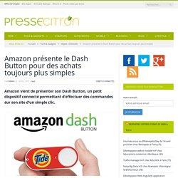 Amazon présente le Dash Button pour des achats toujours plus simples