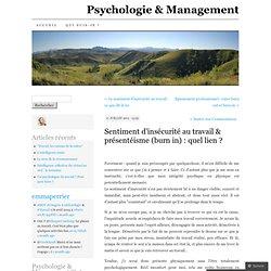 Sentiment d'INSECURITE au travail & présentéisme (burn in) : quel lien ? Psychologie & Management (PERRIER)
