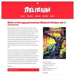 Eerie et Creepy présentent Richard Corben vol. 1 – Delirium