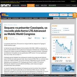 Sequans va présenter Cassiopeia, sa nouvelle plate-forme LTE-Advanced au Mobile World Congress