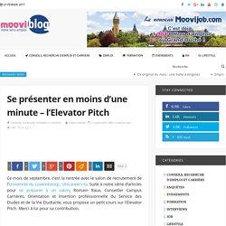 Se présenter en moins d'une minute – l'Elevator Pitch - MooviBlog