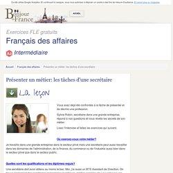 Présenter un métier: les tâches d'une secrétaire - Intermédiaire - Français des affaires