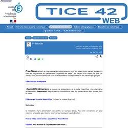 Présenter - TICE 42