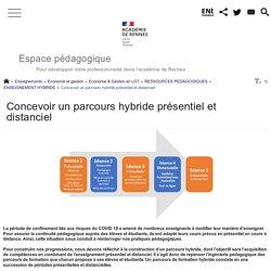 Concevoir un parcours hybride présentiel et distanciel - Espace pédagogique