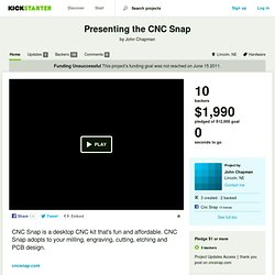Presenting the CNC Snap by John Chapman