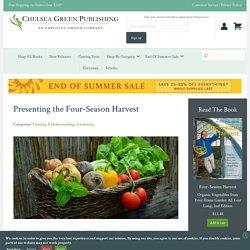 Presenting the Four-Season Harvest