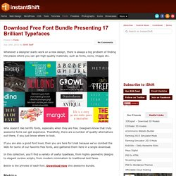 Download Free Font Bundle Presenting 17 Brilliant Typefaces