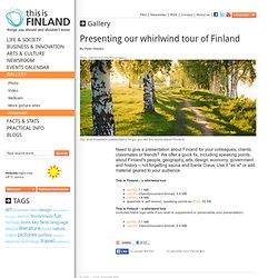 Presenting our whirlwind tour of Finland - thisisFINLAND: Gallery: Downloads