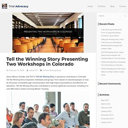 Tell the Winning Story Presenting Two Workshops in Colorado