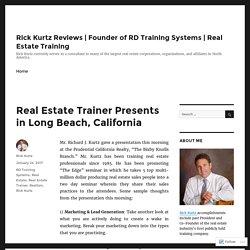 Real Estate Trainer Presents in Long Beach, California – Rick Kurtz Reviews