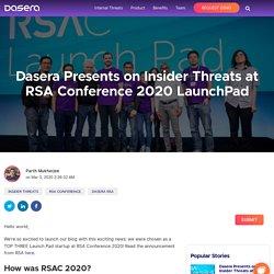 Dasera Presents on Insider Threats at RSA Conference 2020