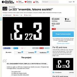 """Le 223 """"ensemble, faisons société!"""" présenté par 223"""