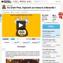 Daisy presents Au Grain Près, l'épicerie sur-mesure à Marseille