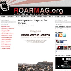 ROAR presents: 'Utopia on the Horizon'