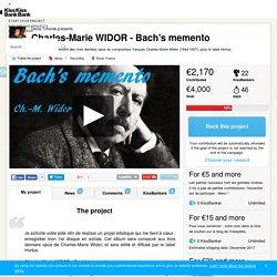 Denis Tchorek presents Charles-Marie WIDOR - Bach's memento — KissKissBankBank