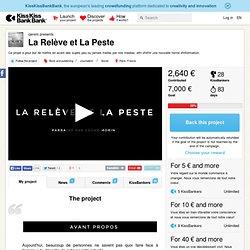 La Relève et La Peste présenté par cjerem