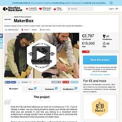 MakerBox présenté par Usbek & Rica
