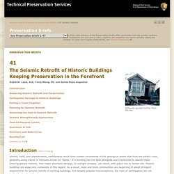 Preservation Brief 41: The Seismic Retrofit of Historic Buildings Keeping Preservation in the Forefront