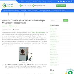 Freeze Dryer Usage in Food Preservation