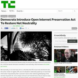 Democrats Introduce Open Internet Preservation Act To Restore Net Neutrality