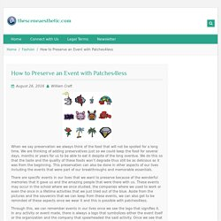 How to Preserve an Event with Patches4less
