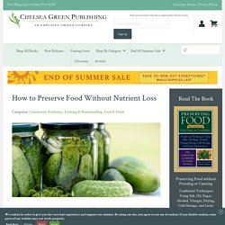How to Preserve Food Without Nutrient Loss