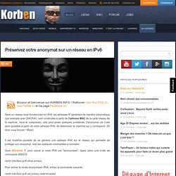 Préservez votre anonymat sur un réseau en IPv6